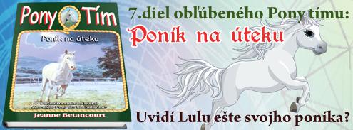 Pony tím 7: Poník na úteku